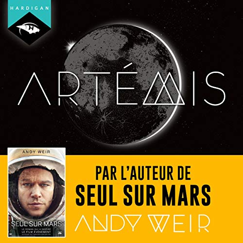 Artémis Audiobook By Andy Weir cover art