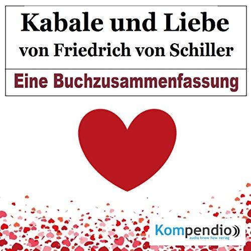 Kabale und Liebe von Friedrich Schiller: Eine Buchzusammenfassung Titelbild