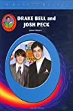 Drake Bell and Josh Peck (Robbie Readers)