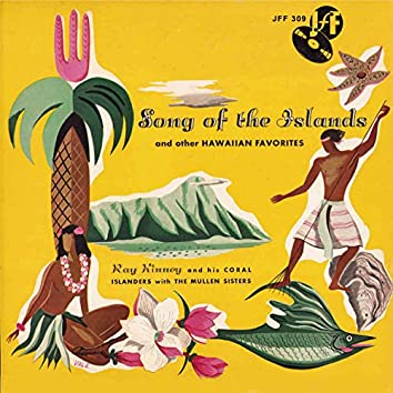 Song of the Islands and Other Hawaiian Favorites