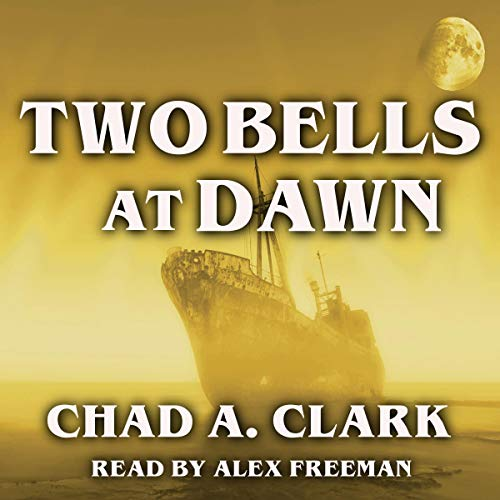 Two Bells at Dawn  By  cover art