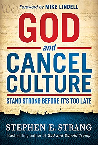 God and Cancel Culture: Stand Strong Before It's Too Late