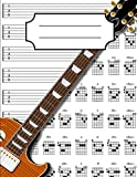 Guitar Tab Notebook: Blank Guitar Tablature Writing Paper with Chord Fingering Charts