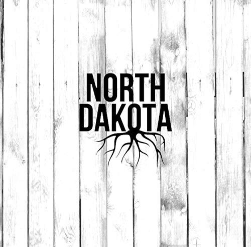 H421ld Rooted in North Dakota – Homegrown – Di Cut – Calcomanía para coche, camión, hogar, portátil, computadora, Yeti, vaso, Macbook, calcomanía para teléfono