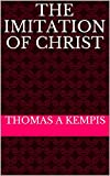 THE IMITATION OF CHRIST (English Edition)