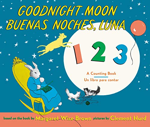 Goodnight Moon 123/Buenas noches, Luna 123: Bilingual Spanish-English Children's Book
