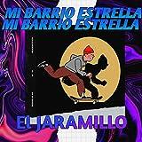 MI Barrio Estrella [Explicit]
