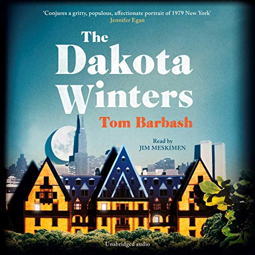 The Dakota Winters                   By:                                                                                                                                 Tom Barbash                               Narrated by:                                                                                                                                 Jim Meskimen                      Length: 8 hrs and 38 mins     1 rating     Overall 5.0