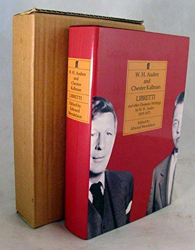 Libretti & Other Dramatic Writings 1939-