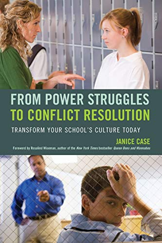 From Power Struggles To Conflict Resolution Transform Your Schools Culture Today