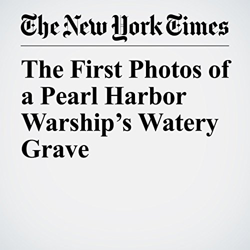 The First Photos of a Pearl Harbor Warship's Watery Grave copertina