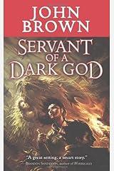 Servant of a Dark God (Tor Fantasy) by John Brown (2-Nov-2010) Mass Market Paperback Mass Market Paperback
