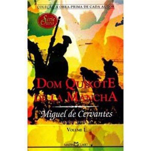 Dom Quixote de la Mancha - Volume 1. Coleção a Obra-Prima de Cada Autor