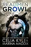 Real Men Growl (Real Men Romance | Paranormal Werewolf Romance) (Real Men Shift Book 3)