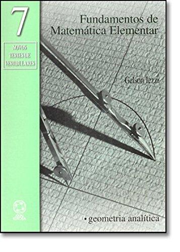 Fundamentos De Matemática Elementar. Geometria Analítica - Volume 7