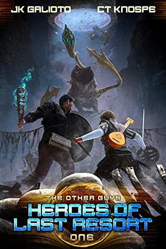 Heroes of Last Resort (The Other Guys Book 1) (English Edition)