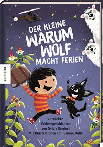 Der kleine Warumwolf macht Ferien: Verrückte Vorlesegeschichten von Sylvia Englert (Tapa dura)