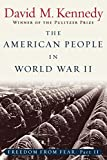 The American People in World War II: Freedom from Fear, Part Two (Oxford History of the United States) (Pt. 2)