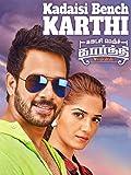 Kadaisi Bench Karthi (Tamil)