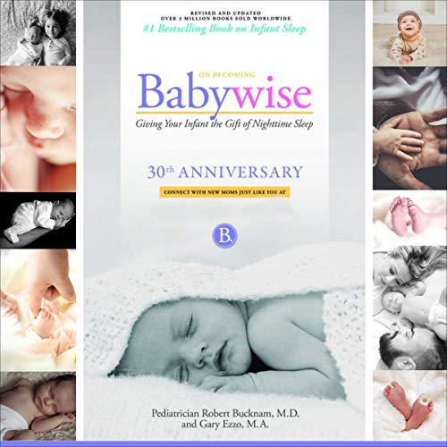 Couverture de On Becoming Babywise, Anniversary Edition
