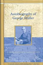 Autobiography of George Muller: A Million and a Half in Answer to Prayer