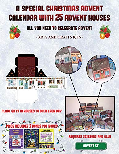 Arts and Crafts Kits (A special Christmas advent calendar with 25 advent houses - All you need to celebrate advent): An alternative special Christmas ... using 25 fillable DIY decorated paper houses