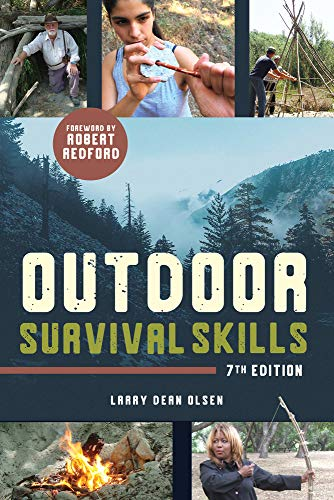 Compare Textbook Prices for Outdoor Survival Skills Seventh edition Edition ISBN 9781641604321 by Olsen, Larry Dean,Redford, Robert