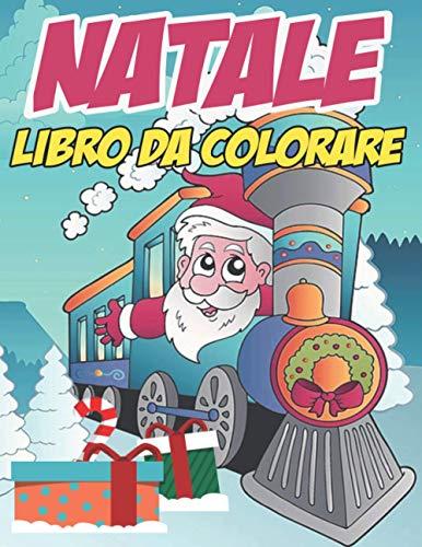Natale libro da colorare: Natale Libro da colorare per bambini 45 splendide illustrazioni per bambini da 4 a 8 anni - Natale libro di attività