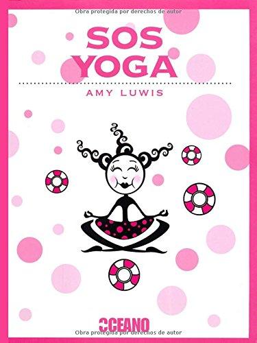 SOS Yoga: ¿Estrés? ¿Migrañas? ¿Piernas cansadas? ¿Dolores premenstruales? (Tiempo libre)