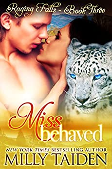 Miss Behaved: BBW Paranormal Shape Shifter Romance (Raging Falls Book 3) by [Milly Taiden]