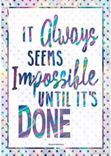 It Always Seems Impossible Until It's Done Positive Poster
