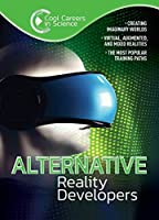 Alternative Reality Developers (Cool Careers in Science)