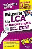 Réussite à la LCA en français-anglais pour le concours ECNi, adapté au nouveau concours 2023 - En supplément - Toutes les figures des ECNI détaillés / ... détaillées / Notions statistiques sur la LCA