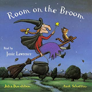 Room on the Broom                   By:                                                                                                                                 Julia Donaldson                               Narrated by:                                                                                                                                 Josie Lawrence                      Length: 16 mins     234 ratings     Overall 4.8