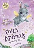 Bella the Bunny: Fairy Animals of Misty Wood (Fairy Animals of Misty Wood, 2)