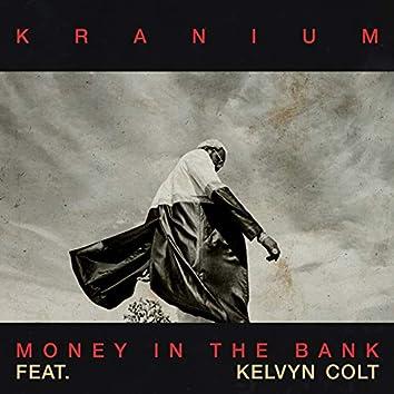 Money In The Bank (feat. Kelvyn Colt)