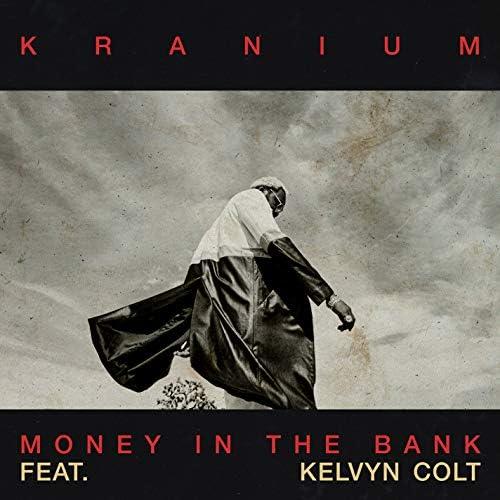 Kranium feat. Kelvyn Colt