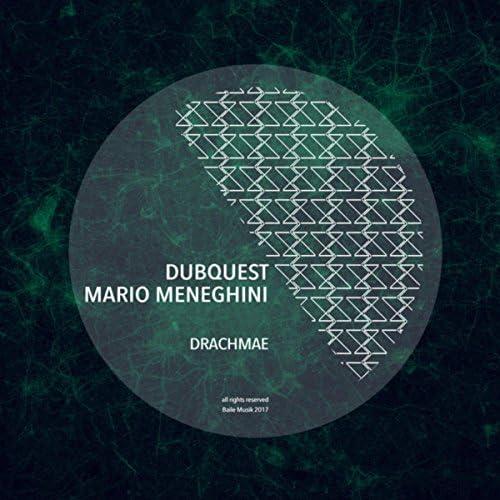 Dubquest & Mario Meneghini