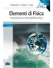 Elementi di fisica. Meccanica, termodinamica (Vol. 1)