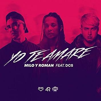 Yo Te Amaré (feat. DCS)