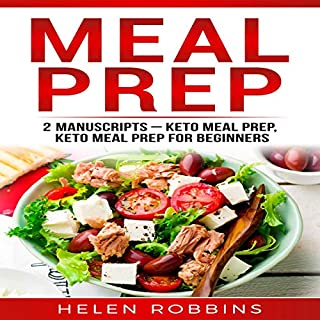 Meal Prep: 2 Manuscripts - Keto Meal Prep, Keto Meal Prep for Beginners cover art