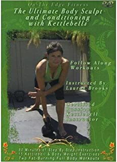 the ultimate body sculpt and conditioning with kettlebells