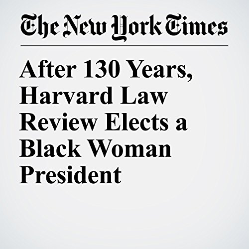 After 130 Years, Harvard Law Review Elects a Black Woman President copertina