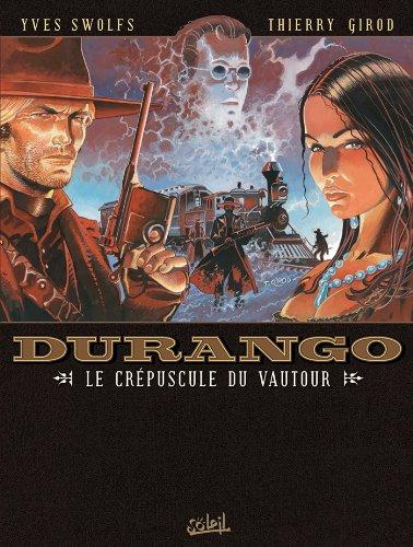 Durango T16 : Le Crépuscule du Vautour