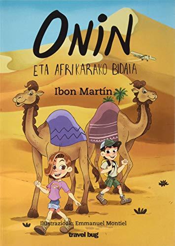 ONIN ETA AFRIKARAKO BIDAIA: 5 (ONINEN ABENTURAK)