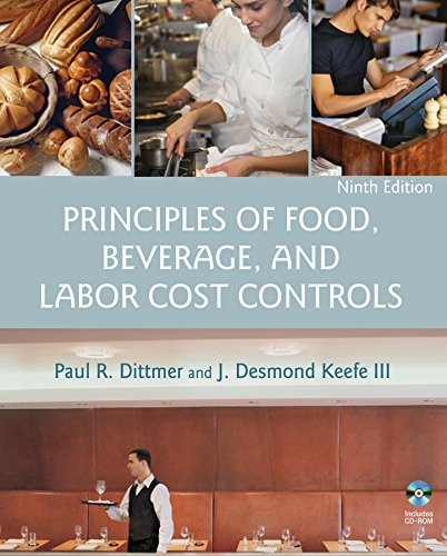 Compare Textbook Prices for Principles of Food, Beverage, and Labor Cost Controls 9th Edition ISBN 0000471783471 by Paul R. Dittmer,J. Desmond Keefe III