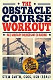 The Obstacle Course Workout: Ace Military Courses or OC Racing (English Edition)