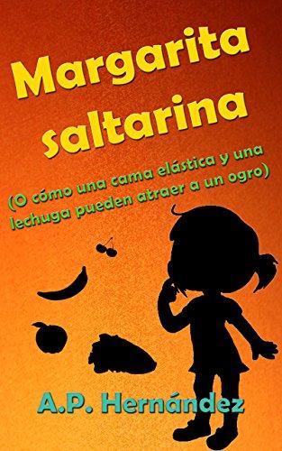 Margarita saltarina (o cómo una cama elástica y una lechuga pueden atraer...