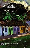 Sudor (El libro de bolsillo - Bibliotecas de autor - Biblioteca Amado)