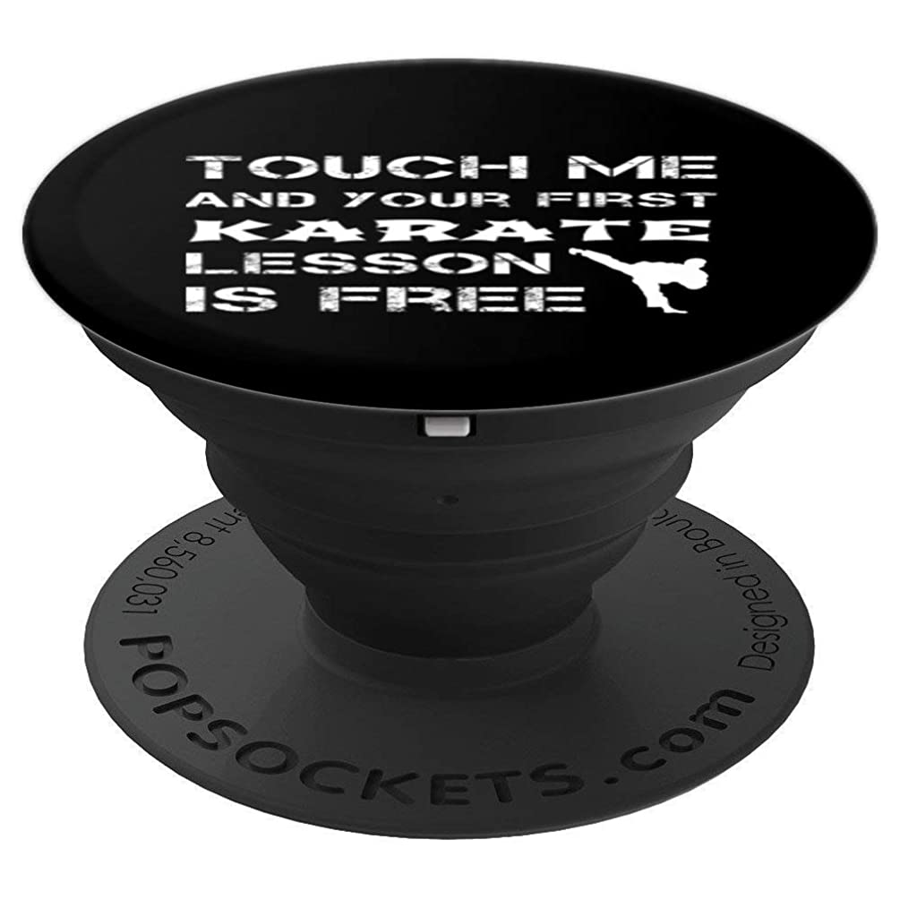 Touch Me And Your First Karate Lesson Is Free Fun Instructor - PopSockets Grip and Stand for Phones and Tablets